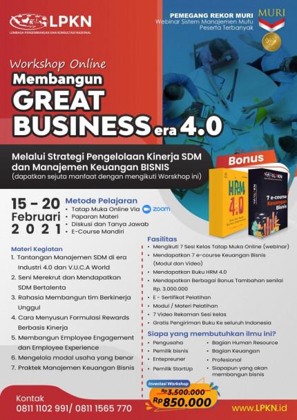 """Workshop Online Membangun """"GREAT BUSINESS"""" era 4.0 Melalui Strategi Pengelolaan Kinerja SDM dan Manajemen Keuangan BISNIS 15 – 20 Februari 2021 logo"""