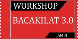 Tiket Workshop Bacakilat 3.0 JAMBI 17/10/2020 logo