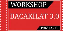 Tiket Workshop Bacakilat 3.0 PONTIANAK 16/05/2020 logo