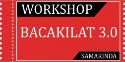 Tiket Workshop Bacakilat 3.0 SAMARINDA 28/03/2020 logo